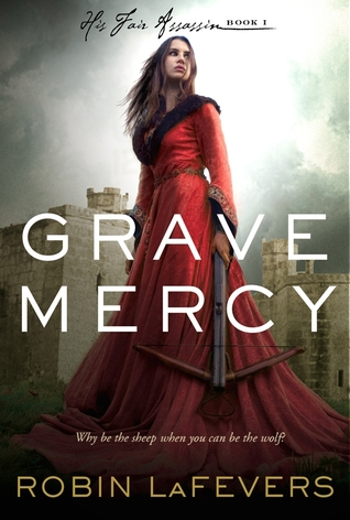 Waiting on Wednesday: Grave Mercy