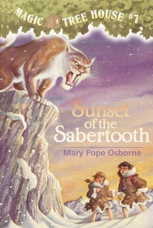 Sunset of the Sabertooth (Magic Tree House, #7)
