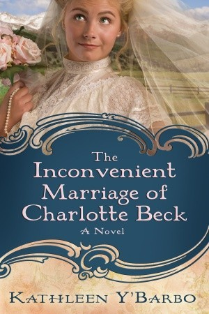 cover image of The Inconvenient Marriage of Charlotte Beck