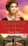 Goddess of the Hunt (The Wanton Dairymaid Trilogy, #1)