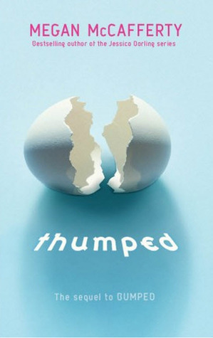 Thumped (Bumped, #2)