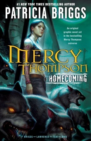 Mercy Thompson: Homecoming by Patricia Briggs