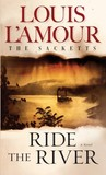 Ride the River (Sacketts, #5)