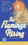 The Flamingo Rising (Ballantine Reader's Circle)