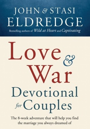 Love and War Devotional