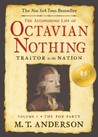 The Pox Party (The Astonishing Life of Octavian Nothing, Traitor to the Nation, #1)