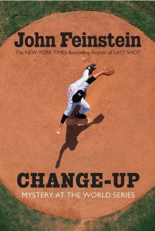 Change-up: Mystery at the World Series (Final Four Mystery, #4)