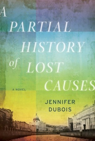 book cover of A Partial History of Lost Causes