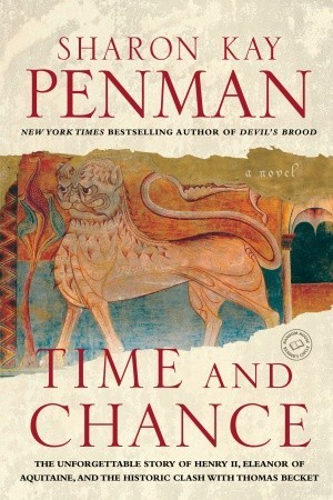 Time and Chance (Henry II & Eleanor of Aquitane, #2)