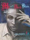 Me and the Devil Blues: The Unreal Life of Robert Johnson, Volume 1
