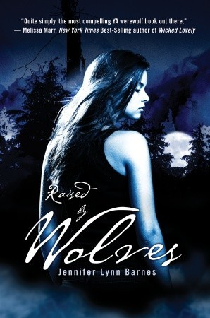 Raised by Wolves by Jennifer Lynn Barnes // VBC review
