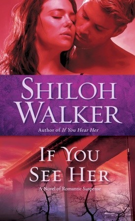 If You See Her (The Ash Trilogy, #2)