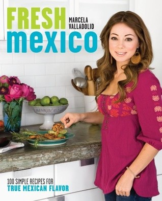 A foodie bibliophile in wanderlust a pair of marcela valladolid and frustrated with the misconception mexican food is anything with tortillas drowned in bright yellow cheese marcela has set out to show americans forumfinder Gallery
