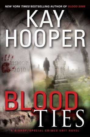 Blood Ties (Blood, #3) (Bishop/Special Crimes Unit, #12)