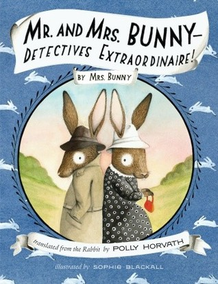Mr. and Mrs. Bunny, Detective Extraordinaire