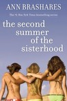 The Second Summer of the Sisterhood (The Sisterhood of the Traveling Pants, #2)