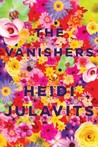 The Vanishers: A  Novel