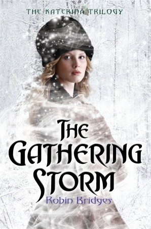 The Gathering Storm (Katerina Alexandrovna, #1)