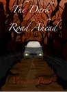 The Dark Road Ahead (Short Horror Story)