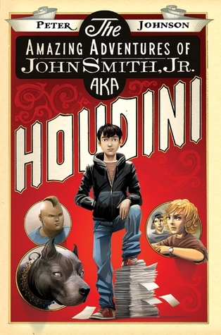 The Amazing Adventures of John Smith, Jr. AKA Houdini