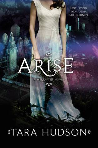 Arise (Hereafter #2)