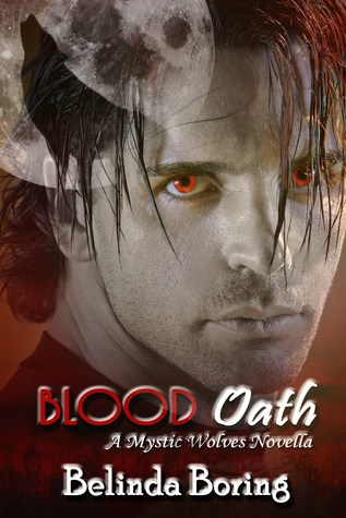 Blood Oath (Mystic Wolves, #3)