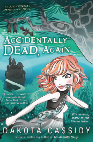 Accidentally Dead, Again (Accidentally Friends, #6)