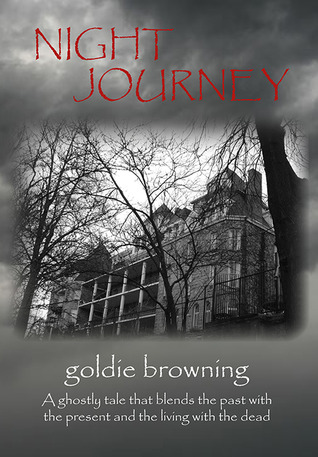 Night Journey by Goldie Browning