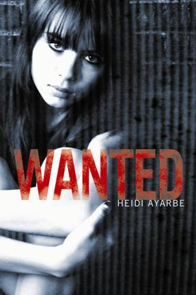 Wanted by Heidi Ayarbe