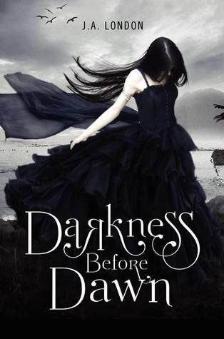 Early Review: Darkness Before Dawn by J.A. London