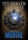 Mortal (The Books of Mortals, #2)
