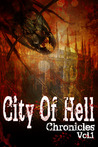 City of Hell Chronicles: Volume 1