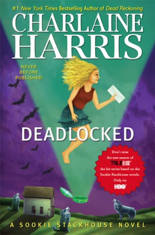 Release-Day Review: Deadlocked by Charlaine Harris (Sookie Stackhouse #12)