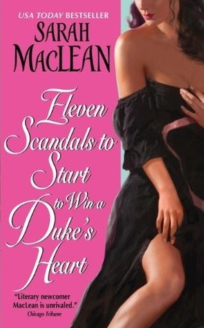 Post thumbnail of Advent Calendar Day 19: Eleven Scandals to Start to Win a Duke's Heart by Sarah MacLean + Giveaway
