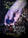 Plague & Poison (The Barefoot Healer #2)