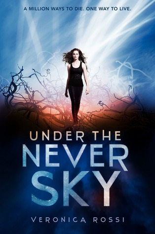Under The Never Sky by Veronica Rossi Cover 