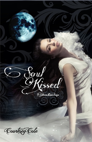 Soul Kissed  (Book One of The Moonstone Saga)