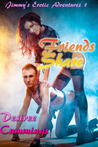 Friends Share (Jimmy's Erotic Adventures, #1)
