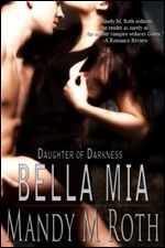 Bella Mia (Daughter of Darkness, #3)