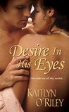 Desire In His Eyes (Hamilton Sisters, #2)