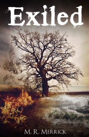 Exiled by M.R. Merrick