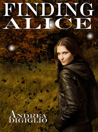 Finding Alice by Andrea DiGiglio
