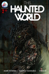 This Haunted World (Issue #2)
