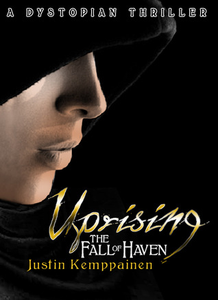 Uprising (The Fall of Haven, #1)