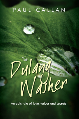 The Dulang Washer: An Epic Tale of Love, Valour and Secrets