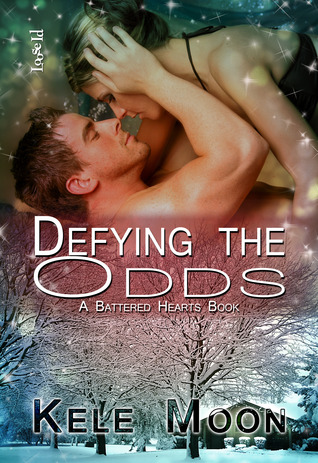 Defying the Odds (Battered Hearts, #1)