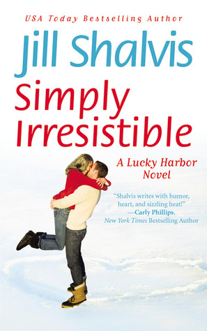 Simply Irresistible (Lucky Harbor #1) by Jill Shalvis