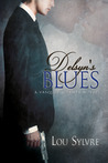 Delsyn's Blues (Vasquez &amp; James, #2)