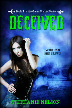 Deceived (Gwen Sparks, #2)