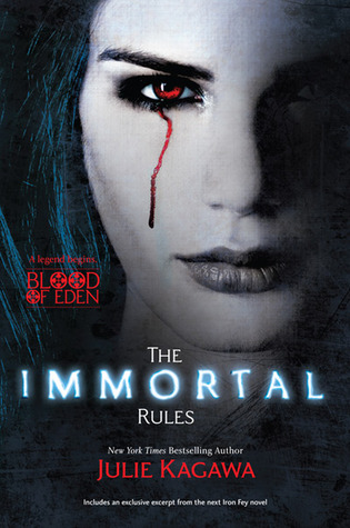 The Immortal Rules by Julie Kagawa (Blood of Eden #1)